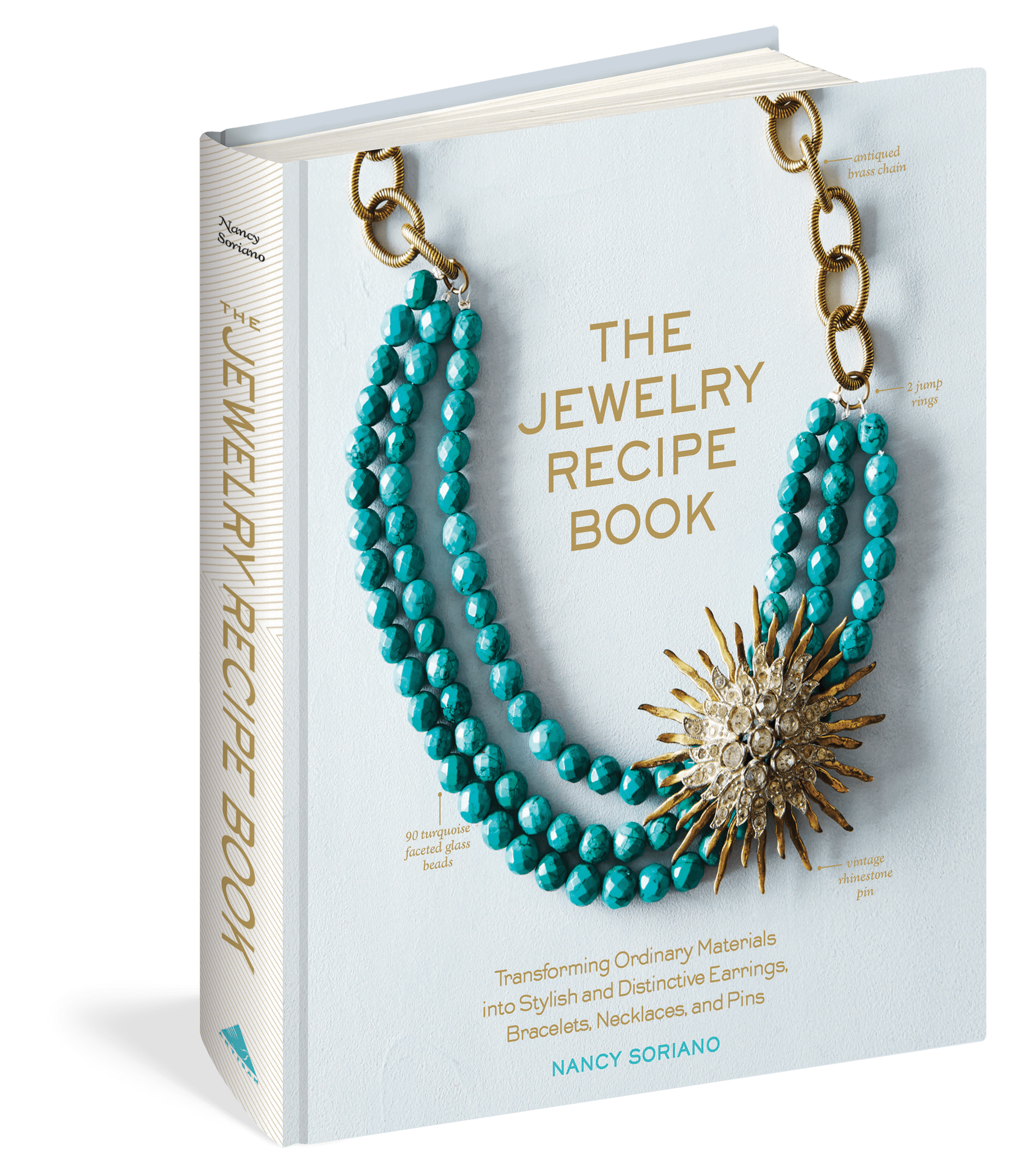 Jewelry Recipe Book by Nancy Soriano inspire wear read study in the pursuit
